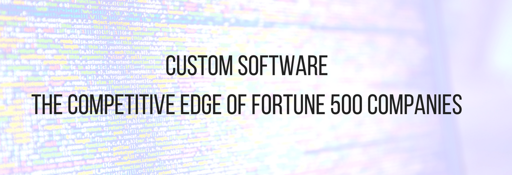 code with text: custom software competitive edge of Fortune 500 companies