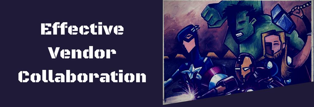 Effective web development vendor collaboration with Avengers banner