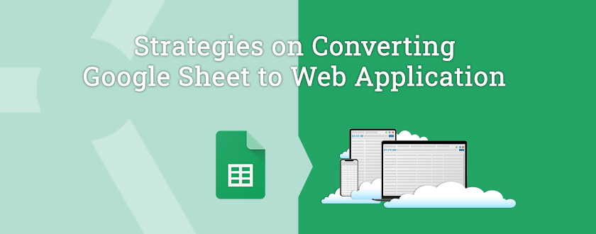 Converting Google Sheet to Web App Featured Image